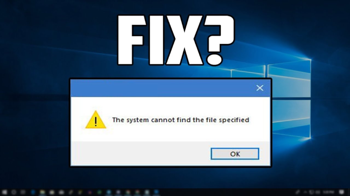 fix-the-system-cant-find-the-file-error
